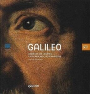 Foto Cover di Galileo. Images of the universe from antiquity to the telescope, Libro di  edito da Giunti GAMM