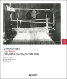 Uomini e cose. Ugo Pellis. Fotografie. Sardegna 1932-1935.pdf