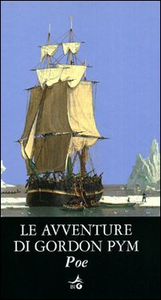 Libro Le avventure di Gordon Pym Edgar Allan Poe