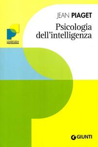 Libro Psicologia dell'intelligenza Jean Piaget