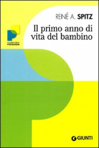 Libro Il primo anno di vita del bambino René A. Spitz