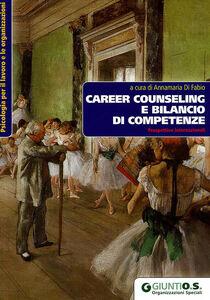 Libro Career Counseling e bilancio di competenze. Prospettive internazionali
