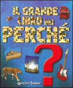 Libro Il grande libro dei perché Michele Lauro