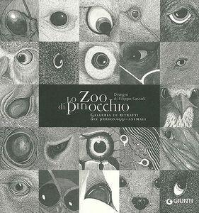Foto Cover di Lo Zoo di Pinocchio. Galleria di ritratti dei personaggi-animali, Libro di  edito da Giunti Editore