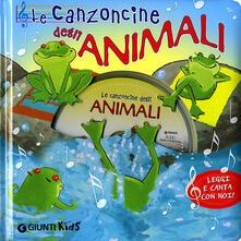 Le canzoncine degli animali. Leggi e canta con noi. Ediz. illustrata. Con CD Audio.pdf