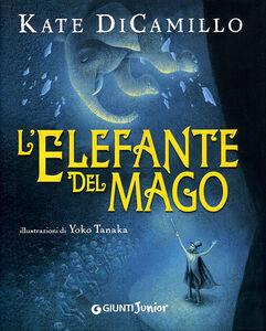 Foto Cover di L' elefante del mago, Libro di Kate DiCamillo, edito da Giunti Junior
