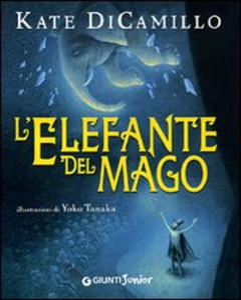 Libro L' elefante del mago Kate DiCamillo