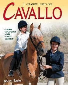 Il grande libro del cavallo. Storia, anatomia, cure, razze, esercizi. Ediz. illustrata.pdf