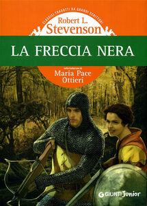 Foto Cover di La freccia nera, Libro di Robert L. Stevenson, edito da Giunti Junior