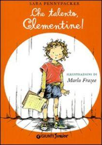 Libro Che talento, Clementine! Sara Pennypacker