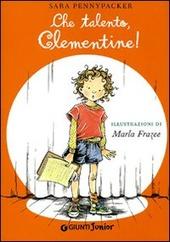 Che talento, Clementine!