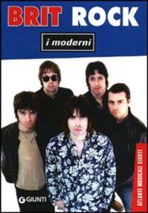 Libro Brit rock. I moderni Aurelio Pasini