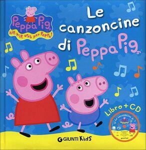 Libro Le canzoncine di Peppa Pig. Con CD Audio