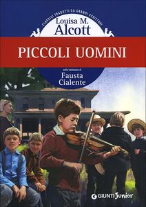 Foto Cover di Piccoli uomini, Libro di Louisa May Alcott, edito da Giunti Junior