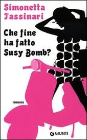 Che fine ha fatto Susy Bomb?