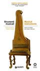Strumenti musicali. Guida alle collezioni medicee e lorenesi. Collezione del Conservatorio Luigi Cherubini