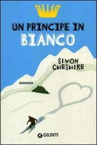 Libro Un principe in bianco Simon Cheshire