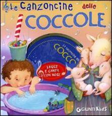 Festivalshakespeare.it Le canzoncine delle coccole. Leggi e canta con noi! Con CD Audio Image