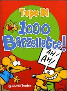 Foto Cover di 1000 barzellette. Topo Bi, Libro di  edito da Giunti Junior 0