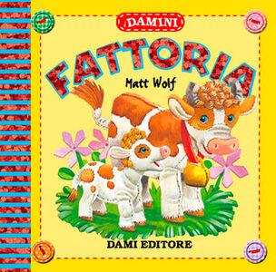 Libro Fattoria Matt Wolf