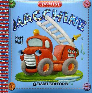 Foto Cover di Macchine, Libro di Matt Wolf, edito da Dami Editore