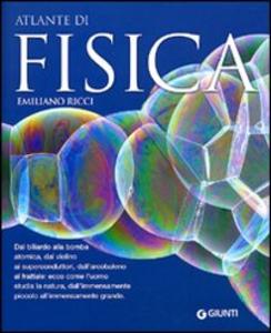 Libro Atlante di fisica Emiliano Ricci