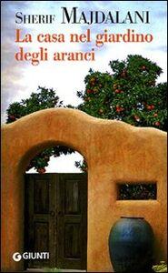 Libro La casa nel giardino degli aranci Charif Majdalani 0