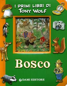 Libro Bosco Tony Wolf