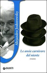 Libro Le ansie carnivore del niente Alejandro Jodorowsky 0