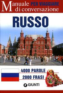 Foto Cover di Russo per viaggiare. Manuale di conversazione, Libro di  edito da Giunti Editore