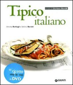 Foto Cover di Tipico italiano. Con DVD, Libro di Annalisa Barbagli,Stefania A. Barzini, edito da Giunti Editore
