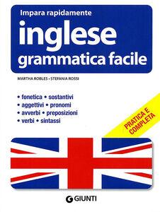 Foto Cover di Inglese. Grammatica facile, Libro di Stefania Rossi,Martha Robles, edito da Giunti Editore