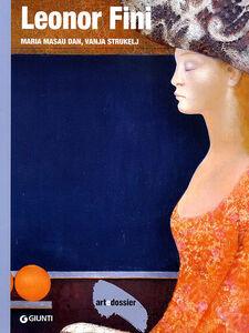 Libro Leonor Fini. Ediz. illustrata Maria Masau Dan , Vanya Strukely
