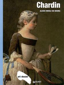 Foto Cover di Chardin, Libro di Alexis Du Bourg Merle, edito da Giunti Editore