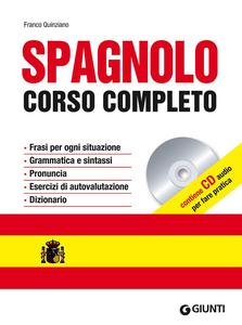 Libro Spagnolo. Corso completo. Con CD Audio Franco Quinziano