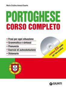 Foto Cover di Portoghese. Corso completo. Con CD Audio, Libro di M. Cristina Amaral Duarte, edito da Giunti Editore
