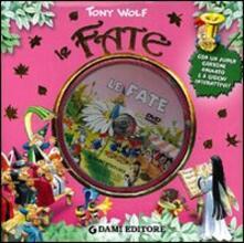 Le fate. Ediz. illustrata. Con DVD.pdf