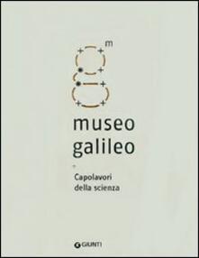 Museo Galileo. Capolavori della scienza.pdf