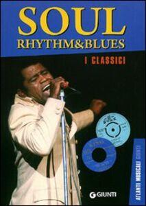 Libro Soul rhythm & blues. I classici Eddy Cilia
