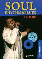 Soul rhythm & blues. I classici