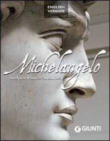 Mercatinidinataletorino.it Michelangelo. Sculptor, painter, architect Image