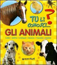 Gli animali. Cane, gatto, cavallo, mucca, pulcino, ragno