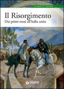 Libro Il Risorgimento. Dai primi moti all'Italia unita Gianluca Formichi