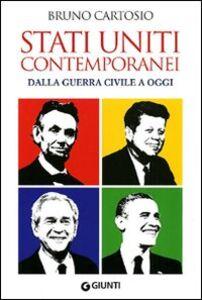 Libro Stati Uniti contemporanei. Dalla guerra civile a oggi Bruno Cartosio