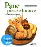 Pane, pizze e focacce. Con DVD