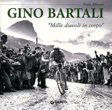 Radiospeed.it Gino Bartali. «Mille diavoli in corpo» Image