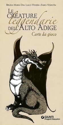 Voluntariadobaleares2014.es Le creature leggendarie dell'Alto Adige. Ediz. illustrata Image