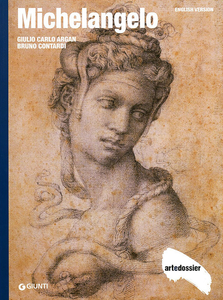 Libro Michelangelo. Ediz. inglese Giulio C. Argan , Bruno Contardi