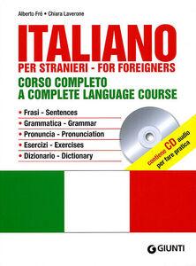 Libro Italiano. Corso completo. Con CD Audio Alberto Fré , Chiara Laverone