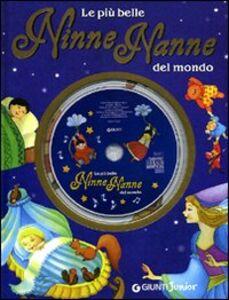 Foto Cover di Le più belle ninne nanne del mondo. Con CD Audio, Libro di  edito da Giunti Junior